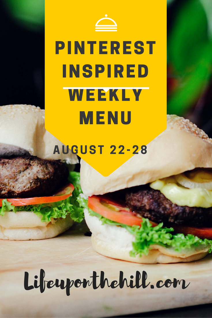 August 22-28 Pinterest Inspired Weekly Menu