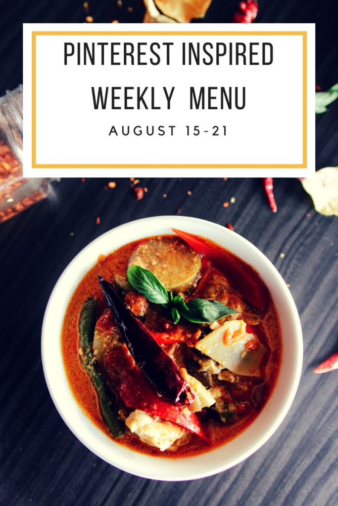 August 15-21 Pinterest Inspired Weekly Menu