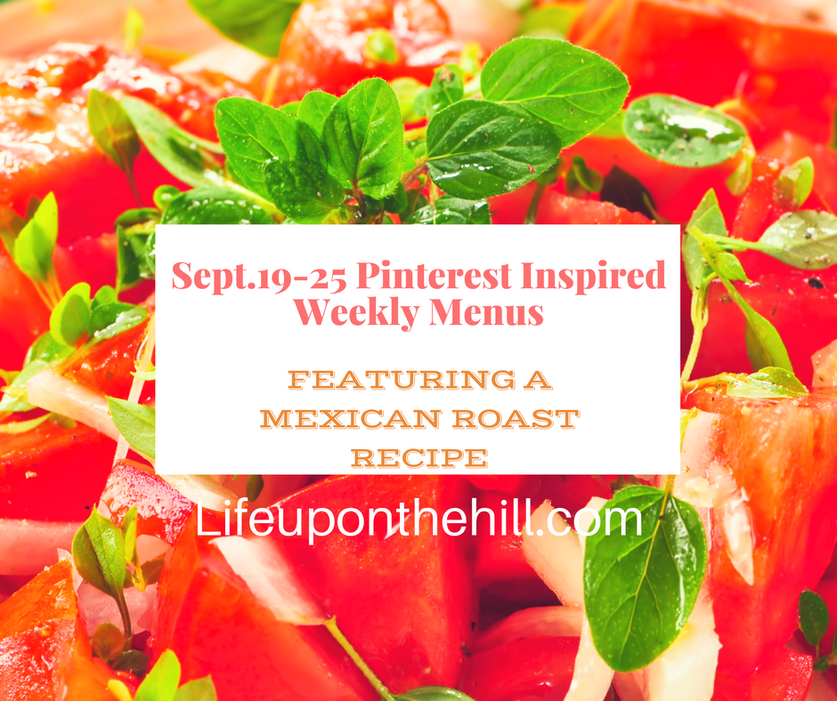September 19-25 Pinterest Inspired Weekly Menus