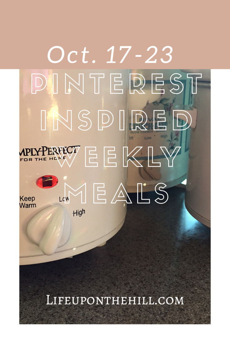Oct. 17-23 Pinterest Inspired Weekly Meal Ideas